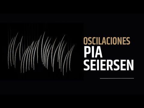 Video Pia Seiersen - Oscilaciones | LHCM