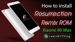 How to install Resurrection Remix on Xiaomi MiMAX