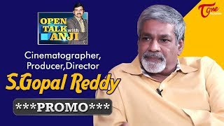 Cinematographer S. Gopala Reddy Exclusive Interview Promo   Open Talk with Anji   #17