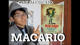 CINE MEXICANO:   RESEÑA MACARIO.