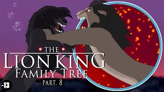 THE LION KING FAMILY TREE | Part 8