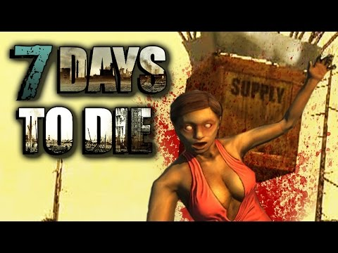 7 Days To Die - Killer Crate Drop (E14)