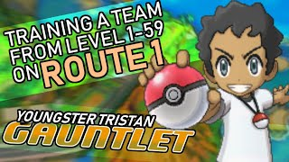 411 - The Youngster Tristan Gauntlet - Training a Team to Level 59 on Route 1 ONLY