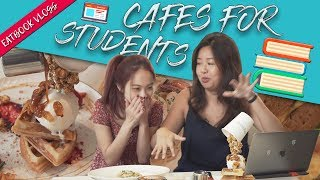 THE STUDENT EATBOOK: STUDY CAFES IN SG | Eatbook Vlogs | EP 74