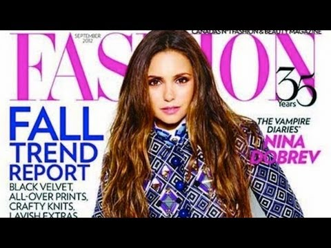 Nina Dobrev Opens Up About Ian Somerhalder in Fashion Magazine