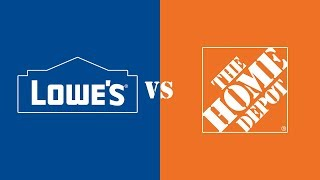 Lowe's vs. The Home Depot