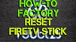 [How-To] - Factory Reset Firetv Stick ( FULL HD )