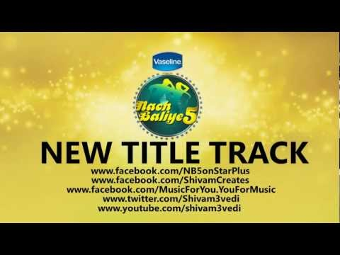 Nach Baliye 5 New Title Track + Official Download video