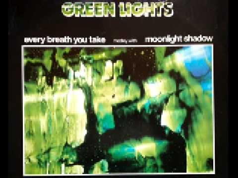 Green Lights Every Breath You Take Medley With Moonlight Shadow