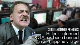 Hitler is informed DOTA has been banned in a Philippine village.