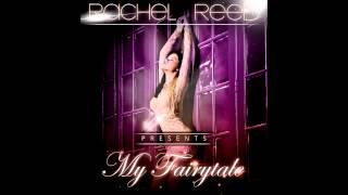 Rachel Reed - My Fairytale
