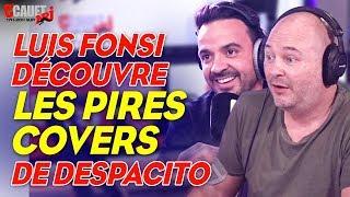 Luis Fonsi découvre les PIRES covers de Despacito - C'Cauet sur NRJ