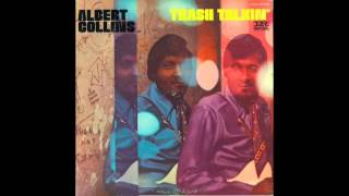 Watch Albert Collins Trash Talkin video