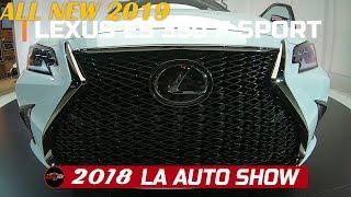 2019 Lexus ES 350  F Sport Exterior  Walkaround - 2018 LA Auto Show