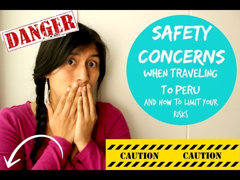 Vlog #8 Safety concerns and General Tips when traveling to Peru