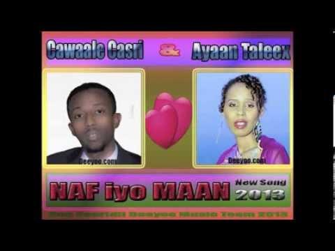 New Somali Song 2013-2014 By Cawaale) Casri & Ayaan, Hees Cusub Naf Iyo Man Music By Istiile. video