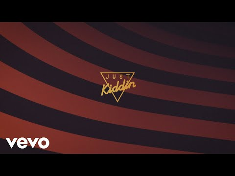 Just Kiddin - Body Talk (Lyric Video)