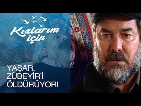 Yaşar, Zübeyir'i öldürüyor! - Kızlarım İçin 12. Bölüm