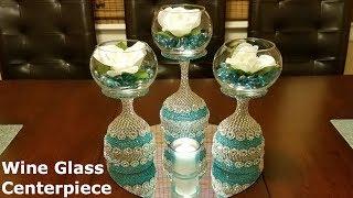 DIY Centerpiece ideas / Wine Glass Centerpiece