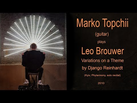 Leo Brouwer - Variations on a theme by Django Reinhardt