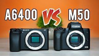 Sony a6400 vs Canon M50 Ultimate Comparison