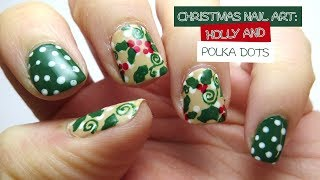 Christmas Nail Art: Holly and Polka dots