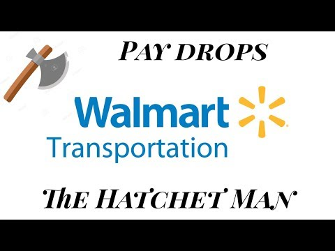 Walmart Driver Pay Declines - The Hatchet man has arrived