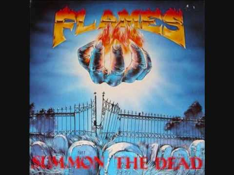 "Flames ""Summon The Dead"""