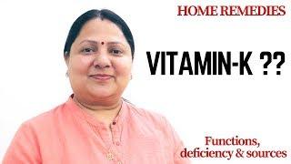 Importance of Vitamin K(विटामिन के)!!