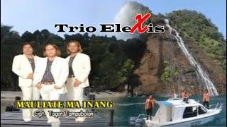 download lagu Trio Elexis - Mauliate Ma Inang gratis