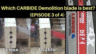 Which CARBIDE Demolition Sawzall Blade is Best?  Let's find out!
