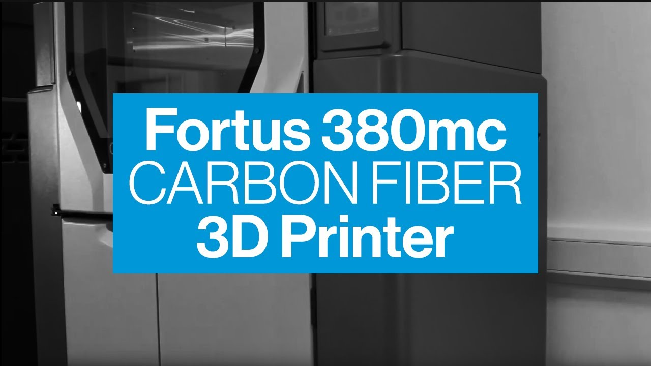 Stratasys Fortus 380mc Carbon Fiber Overview