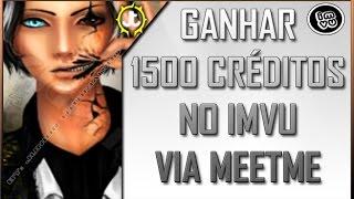 IMVU: Como Ganhar 1500 Créditos grátis no IMVU