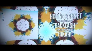 Hitting Subset - Backlash lyric video ft. Sherman of Burning Years