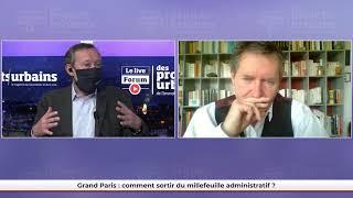 FPU LIVE - Grand Paris : comment sortir du millefeuille administratif ?