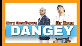 download lagu Dangey - Zora Randhawa  Dr Zeus  Full gratis