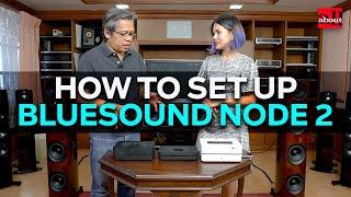 วิธีติดตั้ง Bluesound Node 2 เข้ากับชุดเครื่องเสียง