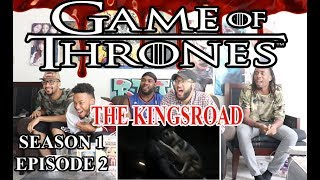 Game of Thrones Season 1 Episode 2 Reaction/Review The KingsRoad