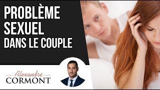 Problèmes sexuels dans le couple : 3 astuces pour les vaincre IMMEDIATEMENT !