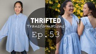 DIY Men's Shirt into Summer Dress and Top (Ft. Q2HAN) | Thrifted Transformations Ep. 53