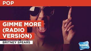 Gimme More Radio Version Britney Spears Karaoke