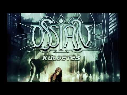 OSSIAN - A Száműzött Visszatér (2008)