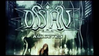 OSSIAN: A Száműzött Visszatér (2008)