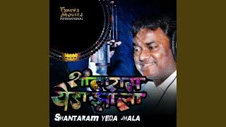 download lagu Shantaram Yeda Jhala gratis