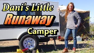 Dani's Little Runaway Camper: Boondocking USA