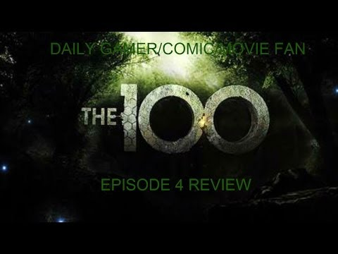 The 100 - Episode 4 Review