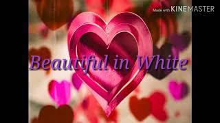 Beautiful in White by Shane Filan with lyrics