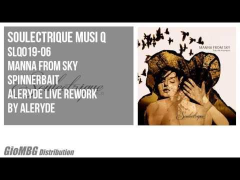 Manna From Sky - Spinnerbait [Aleryde Live Rework]