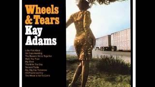 Watch Kay Adams Walk The Floor video