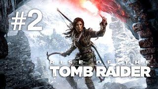 Rise of the Tomb Raider   Max exploreaza ruine   Episodul 2
